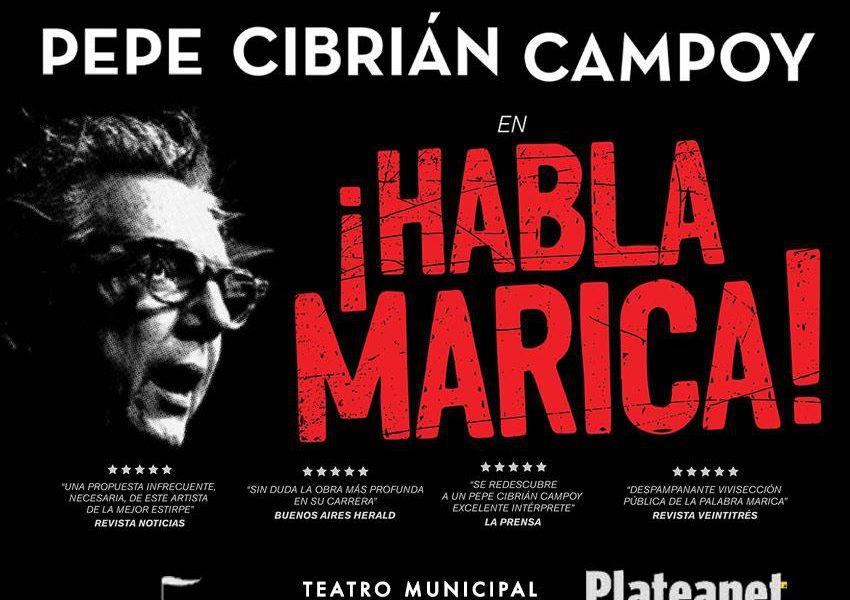 ¡HABLA, MARICA! UNA OBRA DE PEPE CIBRIÁN CAMPOY